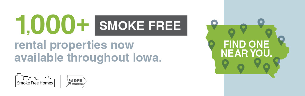 100+ smoke free rental properties now available throughout Iowa. Fine one near you.