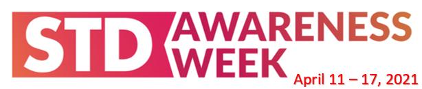 STD Awareness Week April 11-17 2021