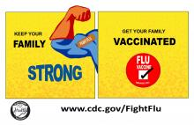 Keep your family strong, get your family vaccinated poster with superhero arm with bandaid from vaccine