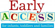 Early ACCESS (toy blocks) for infants, toddlers and families