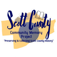This is the logo for the Scott County Community Memory Project with the words Preserving and Collecting Scott County History