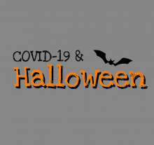 Gray background with words COVID-19 & Halloween