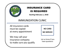 """Insurance card with text """"Beginning Feb 1 2018, insurance card will be required for service in immunization clinic"""""""