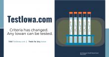 TestIowa.com.  Criteria has changed.  Any Iowan can get tested.