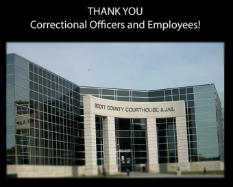 """Image of the county courthouse entrance with words """"Thank You Correctional Officers and Employees""""."""