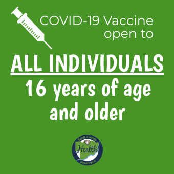 COVID-19 vaccine open to all individuals, 16 years of age and older