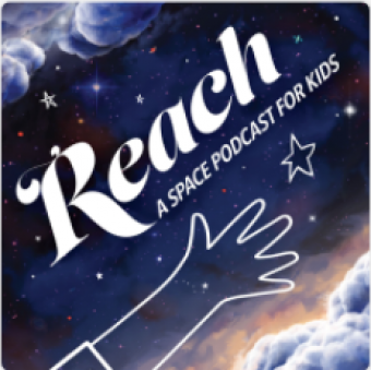 Logo for REACH: A Space Podcast; shows outline of hand reaching toward stars in nightsky