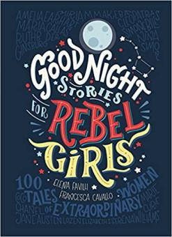 Book cover of Good Night Stories for Rebel Girls