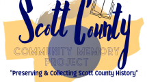 """This is the Scott County Community Memory Project Logo. Text reads """"preserving and collecting Scott County history""""."""