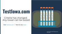 TestIowa.com.  Criteria has changed.  Any Iowan can get tested.