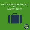 """green graphic with """"New Recommendations for Recent Travel"""" and blue suitcase"""