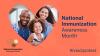 National Immunization Awareness Month; family; bandage; heart; #ivaxtoprotect