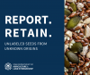 Report Retain unlabeled seeds from unknown origins.